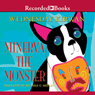 Wednesday Kirwan Minerva the Monster (Unabridged)