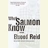 What Salmon Know (unabridged)