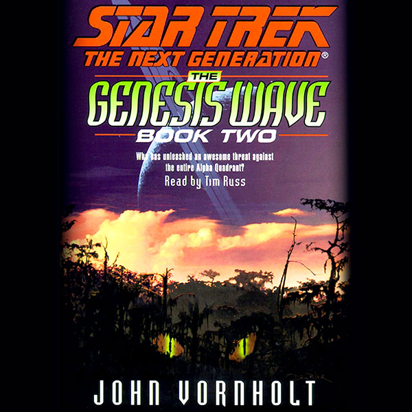 Star Trek, The Next Generation: The Genesis Wave, Book 2