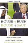 House of Bush, House of Saud: The Secret Relationship between the World's Two Most Powerful Dynasties Audio Book at Audble.com