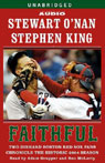 Josie Litton Faithful: Two Diehard Boston Red Sox Fans Chronicle the Historic 2004 Season (Unabridged)