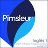 Pimsleur ESL Port (Braz) Phase 1, Unit 06-10: Learn to Speak and Understand English as a Second Language with Pimsleur Language Programs