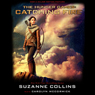Suzanne Collins Catching Fire: Hunger Games, Book 2 (Unabridged)