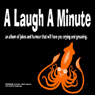 Saland Publishing A Laugh a Minute (Unabridged)