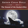 Sir Arthur Conan Doyle The Hound of the Baskervilles (Unabridged)