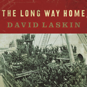 The Long Way Home: An American Journey from Ellis Island to the Great War (Unabridged) book cover