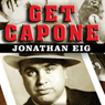 get-capone-the-secret-plot-that-captured-americas-most-wanted-gangster-unabridged