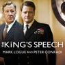 Mark Logue, Peter Conradi The King's Speech: How One Man Saved the British Monarchy (Unabridged)