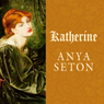 Katherine: A Novel (Unabridged)