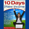 10-days-to-new-income-how-anyone-can-conquer-their-debt-and-create-a-life-of-financial-freedom-unabridged
