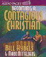 Becoming a Contagious Christian by Bill Hybels and Mark Mittelberg