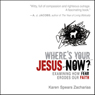 Where's Your Jesus Now? (Unabridged)