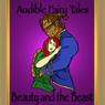 Free audible - Beauty and the Beast by Andrew Lang